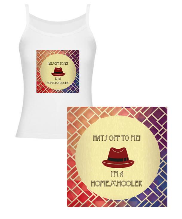 hats off to me I am a homeschooler merchandise