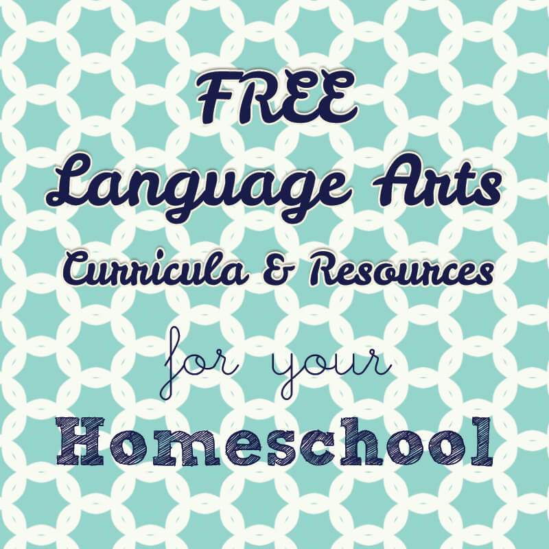 11 Free Language Arts Curriculum Resources for Your Homeschool