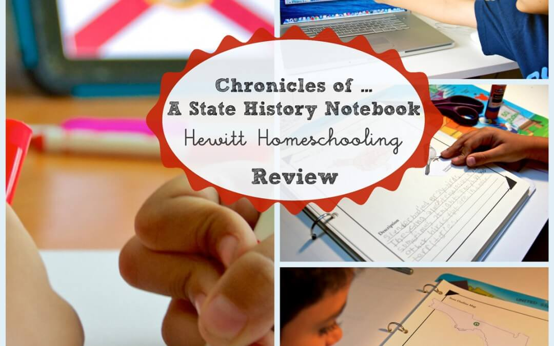 State History Chronicles Notebook Hewitt Homeschool Review