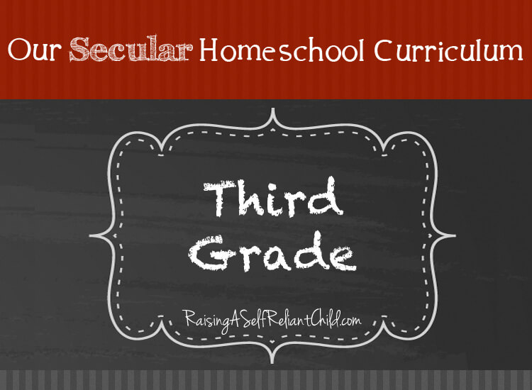 Our Secular Homeschool Curriculum for Third Grade