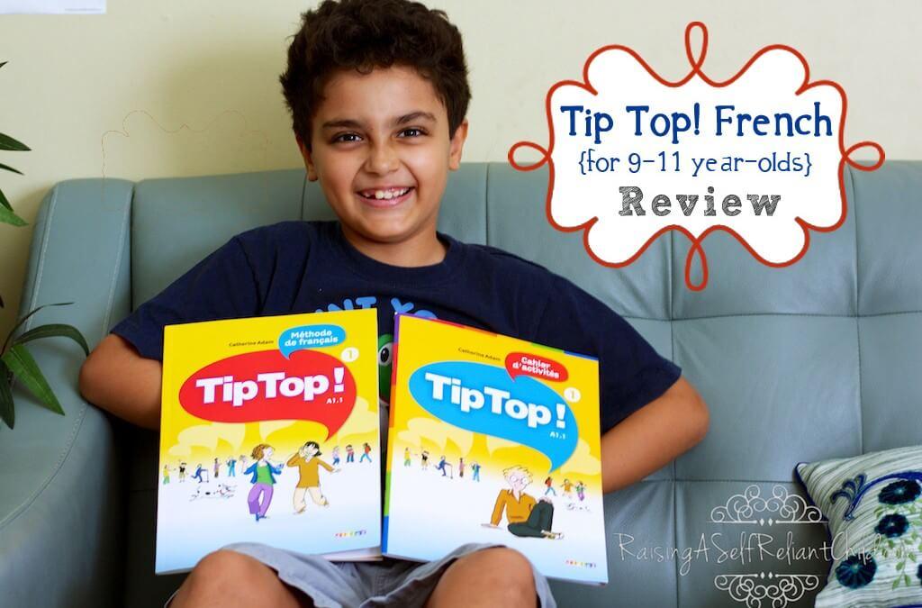 French for Kids ~ Tip Top! French Curriculum Review