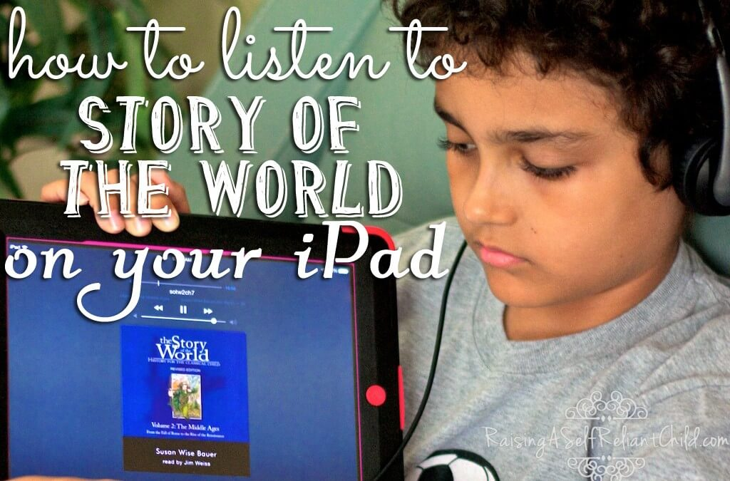 How to Listen to Story of the World Audio on your iPad