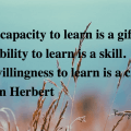 willingness to learn is a choice
