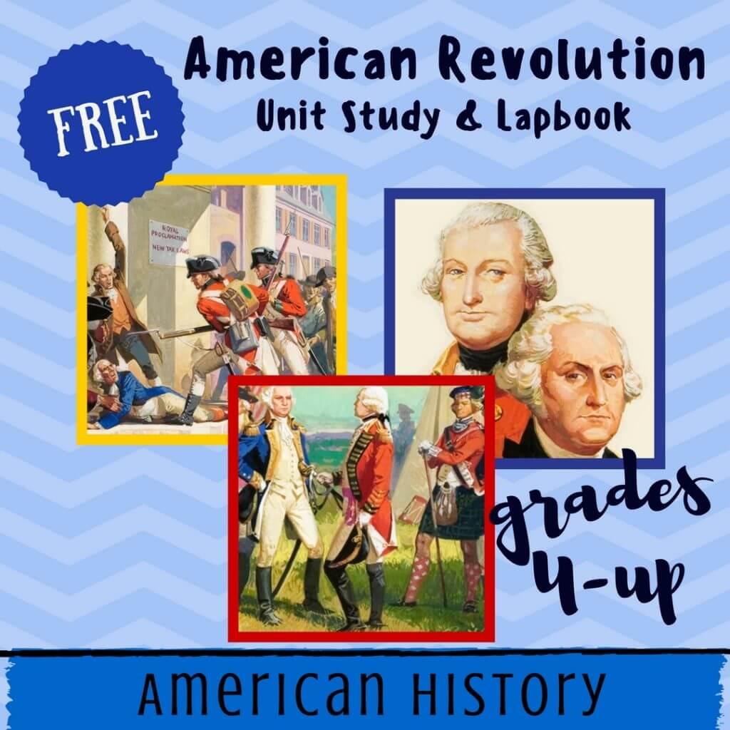 free american revolution unit study lapbook homeschool
