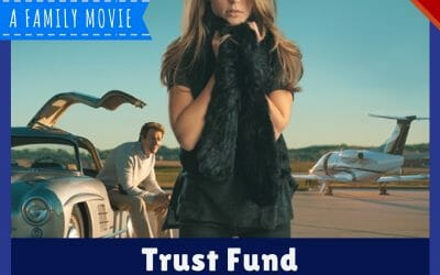 Mapelle Films Trust Fund Movie Review